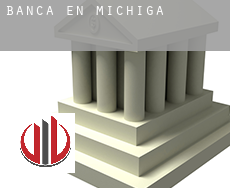 Banca en  Michigan